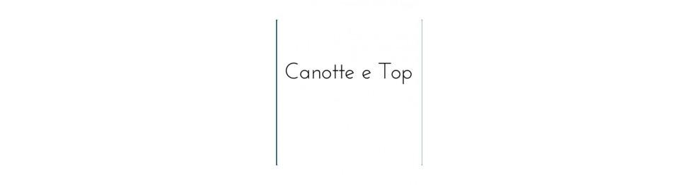 Canotte e Top